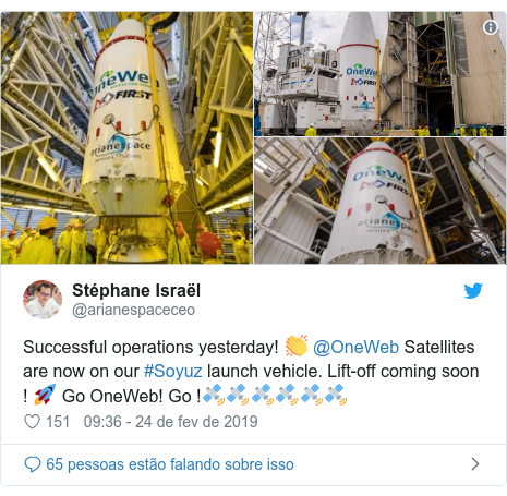 Twitter post de @arianespaceceo: Successful operations yesterday! 👏 @OneWeb Satellites are now on our #Soyuz launch vehicle. Lift-off coming soon ! 🚀 Go OneWeb! Go !🛰🛰🛰🛰🛰🛰
