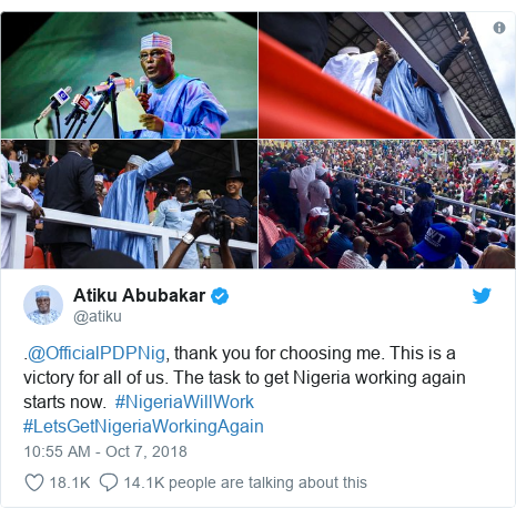 Twitter post by @atiku: .@OfficialPDPNig, thank you for choosing me. This is a victory for all of us. The task to get Nigeria working again starts now.  #NigeriaWillWork #LetsGetNigeriaWorkingAgain