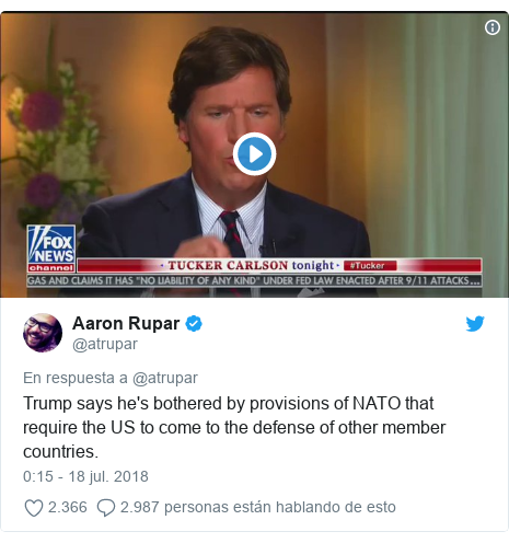 Publicación de Twitter por @atrupar: Trump says he's bothered by provisions of NATO that require the US to come to the defense of other member countries.