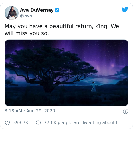 Twitter post by @ava: May you have a beautiful return, King. We will miss you so.