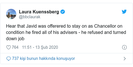 @bbclaurak tarafından yapılan Twitter paylaşımı: Hear that Javid was offerered to stay on as Chancellor on condition he fired all of his advisers - he refused and turned down job