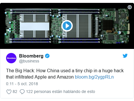 Publicación de Twitter por @business: The Big Hack How China used a tiny chip in a huge hack that infiltrated Apple and Amazon