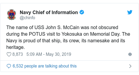 Twitter bởi @chinfo: The name of USS John S. McCain was not obscured during the POTUS visit to Yokosuka on Memorial Day. The Navy is proud of that ship, its crew, its namesake and its heritage.