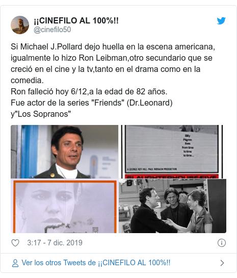 """Publicación de Twitter por @cinefilo50: Si Michael J.Pollard dejo huella en la escena americana, igualmente lo hizo Ron Leibman,otro secundario que se creció en el cine y la tv,tanto en el drama como en la comedia.Ron falleció hoy 6/12,a la edad de 82 años.Fue actor de la series """"Friends"""" (Dr.Leonard)y""""Los Sopranos"""""""