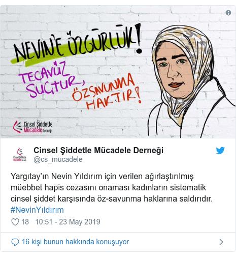 @cs_mucadele tarafından yapılan Twitter paylaşımı: Yargıtay'ın Nevin Yıldırım için verilen ağırlaştırılmış müebbet hapis cezasını onaması kadınların sistematik cinsel şiddet karşısında öz-savunma haklarına saldırıdır. #NevinYıldırım