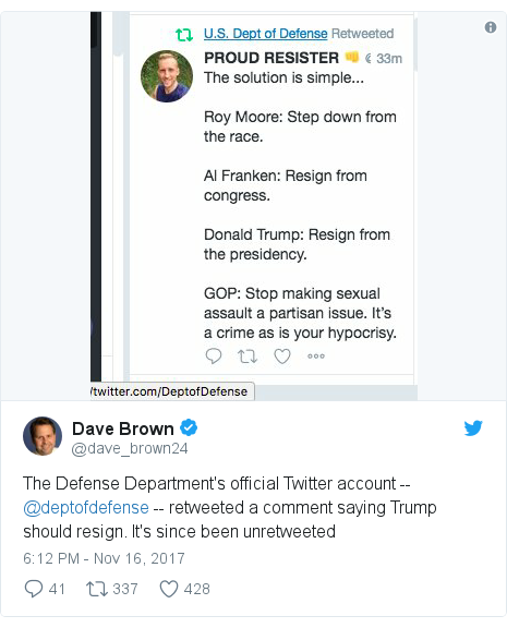 Twitter post by @dave_brown24: The Defense Department's official Twitter account -- @deptofdefense -- retweeted a comment saying Trump should resign. It's since been unretweeted