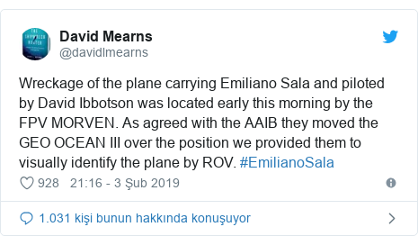 @davidlmearns tarafından yapılan Twitter paylaşımı: Wreckage of the plane carrying Emiliano Sala and piloted by David Ibbotson was located early this morning by the FPV MORVEN. As agreed with the AAIB they moved the GEO OCEAN III over the position we provided them to visually identify the plane by ROV. #EmilianoSala