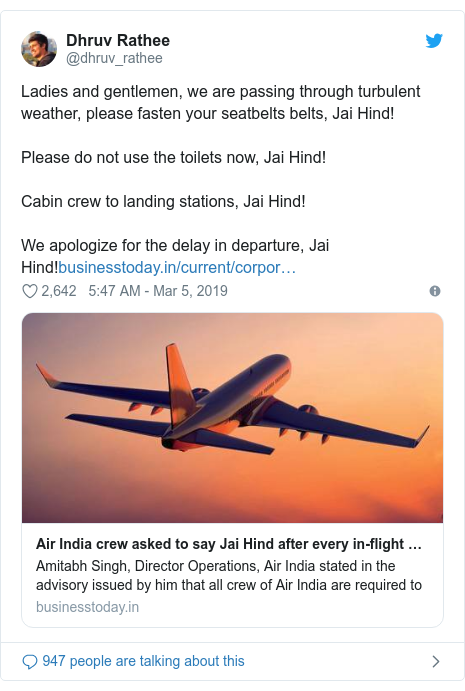 Twitter post by @dhruv_rathee: Ladies and gentlemen, we are passing through turbulent weather, please fasten your seatbelts belts, Jai Hind!Please do not use the toilets now, Jai Hind!Cabin crew to landing stations, Jai Hind!We apologize for the delay in departure, Jai Hind!