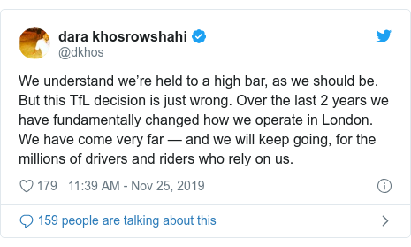 Twitter post by @dkhos: We understand we're held to a high bar, as we should be. But this TfL decision is just wrong. Over the last 2 years we have fundamentally changed how we operate in London. We have come very far — and we will keep going, for the millions of drivers and riders who rely on us.