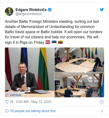 Twitter post by @edgarsrinkevics: Another Baltic Foreign Ministers meeting, sorting out last details of Memorandum of Understanding for common Baltic travel space or Baltic bubble. It will open our borders for travel of out citizens and help our economies. We will sign it in Riga on Friday 🇱🇻 🇪🇪 🇱🇹