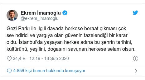 @ekrem_imamoglu tarafından yapılan Twitter paylaşımı: Gezi Parkı ile ilgili davada herkese beraat çıkması çok sevindirici ve yargıya olan güvenin tazelendiği bir karar oldu. İstanbul'da yaşayan herkes adına bu şehrin tarihini, kültürünü, yeşilini, doğasını savunan herkese selam olsun.