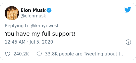 Twitter post by @elonmusk: You have my full support!
