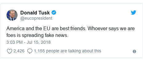 Twitter post by @eucopresident: America and the EU are best friends. Whoever says we are foes is spreading fake news.