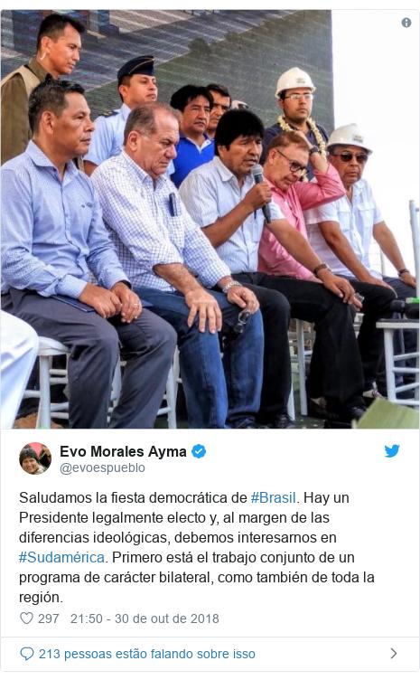Twitter post de @evoespueblo: Saludamos la fiesta democrática de #Brasil. Hay un Presidente legalmente electo y, al margen de las diferencias ideológicas, debemos interesarnos en #Sudamérica. Primero está el trabajo conjunto de un programa de carácter bilateral, como también de toda la región.