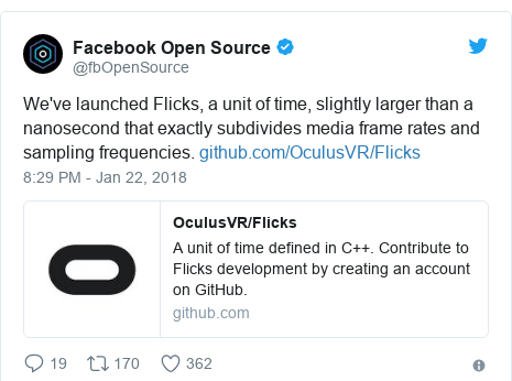 Twitter post by @fbOpenSource: We've launched Flicks, a unit of time, slightly larger than a nanosecond that exactly subdivides media frame rates and sampling frequencies.