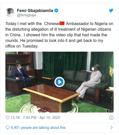 Twitter post by @femigbaja: Today I met with the  Chinese🇨🇳 Ambassador to Nigeria on the disturbing allegation of ill treatment of Nigerian citizens in China.  I showed him the video clip that had made the rounds. He promised to look into it and get back to my office on Tuesday.