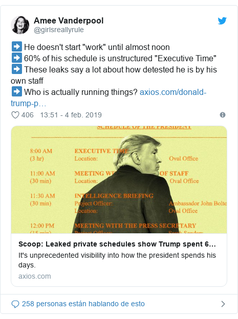 "Publicación de Twitter por @girlsreallyrule: ➡️ He doesn't start ""work"" until almost noon➡️ 60% of his schedule is unstructured ""Executive Time""➡️ These leaks say a lot about how detested he is by his own staff➡️ Who is actually running things?"