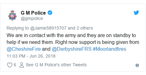 Twitter post by @gmpolice: We are in contact with the army and they are on standby to help if we need them. Right now support is being given from @CheshireFire and @DerbyshireFRS #Moorlandfires