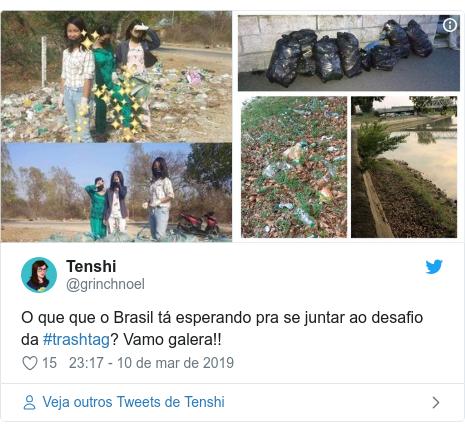 Twitter post de @grinchnoel: O que que o Brasil tá esperando pra se juntar ao desafio da #trashtag? Vamo galera!!