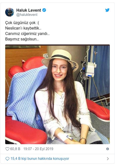 @haluklevent tarafından yapılan Twitter paylaşımı: Çok üzgünüz çok  (Neslican'ı kaybettik..Canımız ciğerimiz yandı..Başımız sağolsun..