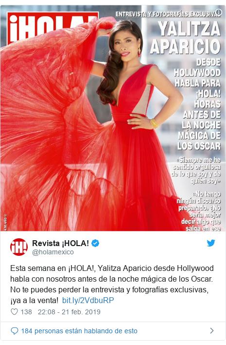 Publicación de Twitter por @holamexico: Esta semana en ¡HOLA!, Yalitza Aparicio desde Hollywood habla con nosotros antes de la noche mágica de los Oscar. No te puedes perder la entrevista y fotografías exclusivas, ¡ya a la venta!