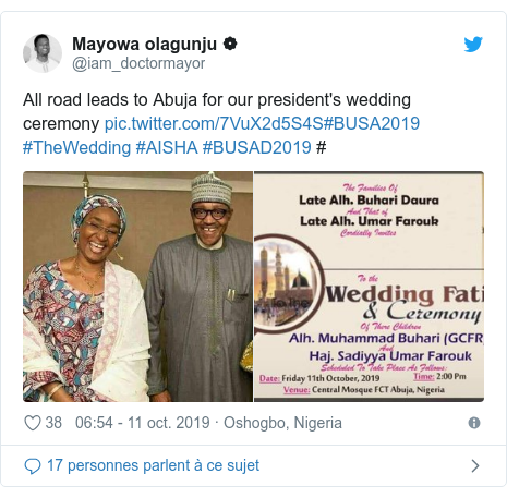Twitter publication par @iam_doctormayor: All road leads to Abuja for our president's wedding ceremony #BUSA2019 #TheWedding #AISHA #BUSAD2019 #