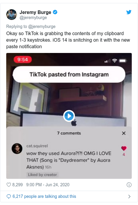 Twitter post by @jeremyburge: Okay so TikTok is grabbing the contents of my clipboard every 1-3 keystrokes. iOS 14 is snitching on it with the new paste notification