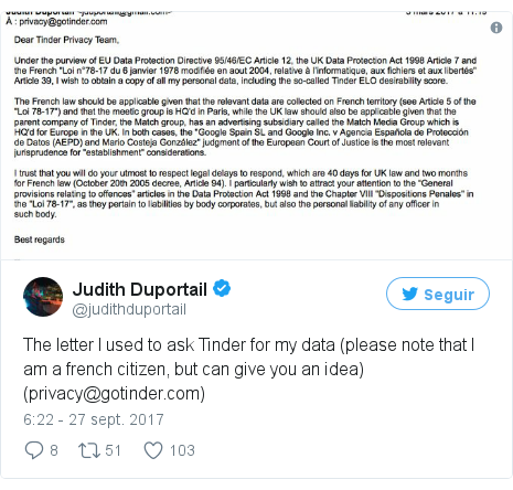 Publicación de Twitter por @judithduportail: The letter I used to ask Tinder for my data (please note that I am a french citizen, but can give you an idea) (privacy@gotinder.com)