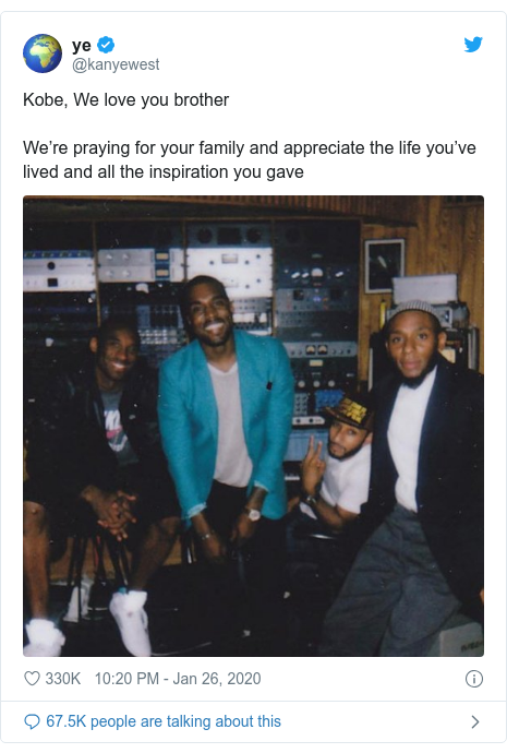 Twitter post by @kanyewest: Kobe, We love you brotherWe're praying for your family and appreciate the life you've lived and all the inspiration you gave