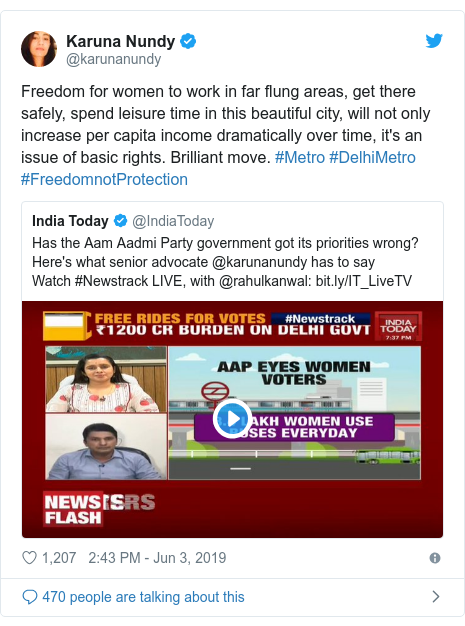 Twitter post by @karunanundy: Freedom for women to work in far flung areas, get there safely, spend leisure time in this beautiful city, will not only increase per capita income dramatically over time, it's an issue of basic rights. Brilliant move. #Metro #DelhiMetro #FreedomnotProtection
