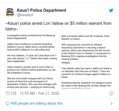 Twitter post by @kauaipd: –Kaua'i police arrest Lori Vallow on $5 million warrant from Idaho–