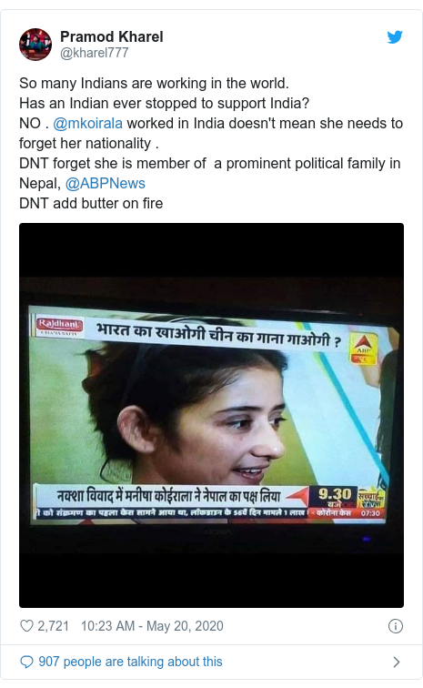 Twitter post by @kharel777: So many Indians are working in the world. Has an Indian ever stopped to support India?NO . @mkoirala worked in India doesn't mean she needs to forget her nationality .DNT forget she is member of  a prominent political family in Nepal, @ABPNews DNT add butter on fire