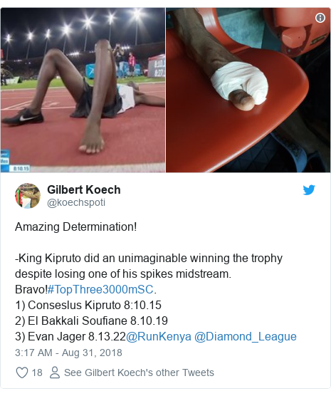 Twitter post by @koechspoti: Amazing Determination!-King Kipruto did an unimaginable winning the trophy despite losing one of his spikes midstream. Bravo!#TopThree3000mSC.1) Conseslus Kipruto 8 10.152) El Bakkali Soufiane 8.10.193) Evan Jager 8.13.22@RunKenya @Diamond_League