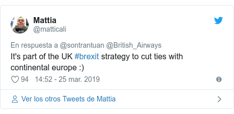 Publicación de Twitter por @matticali: It's part of the UK #brexit strategy to cut ties with continental europe  )
