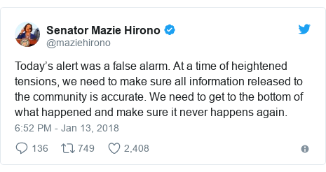 Twitter post by @maziehirono: Today's alert was a false alarm. At a time of heightened tensions, we need to make sure all information released to the community is accurate. We need to get to the bottom of what happened and make sure it never happens again.