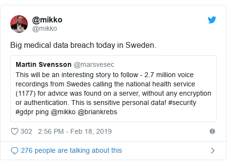 Twitter post by @mikko: Big medical data breach today in Sweden.