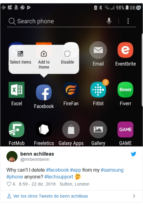 Publicación de Twitter por @mrbennbenn: Why can't I delete #facebook #app from my #samsung #phone anyone? #techsupport 🤔