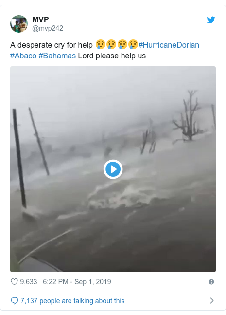 Twitter post by @mvp242: A desperate cry for help 😢😢😢😢#HurricaneDorian #Abaco #Bahamas Lord please help us