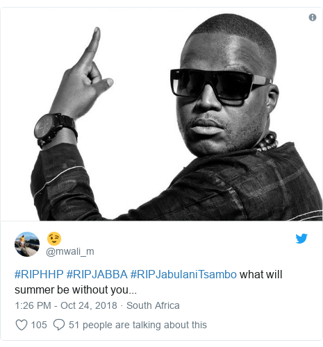 Twitter post by @mwali_m: #RIPHHP #RIPJABBA #RIPJabulaniTsambo what will summer be without you...