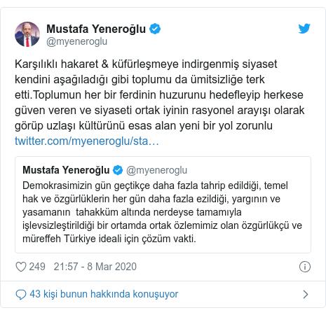 @myeneroglu tarafından yapılan Twitter paylaşımı: Karşılıklı hakaret & küfürleşmeye indirgenmiş siyaset kendini aşağıladığı gibi toplumu da ümitsizliğe terk etti.Toplumun her bir ferdinin huzurunu hedefleyip herkese güven veren ve siyaseti ortak iyinin rasyonel arayışı olarak görüp uzlaşı kültürünü esas alan yeni bir yol zorunlu