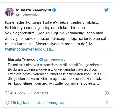 @myeneroglu tarafından yapılan Twitter paylaşımı: Korkmadan konuşan Türkiye'yi tekrar canlandırabiliriz. Birbirine yabancılaşan toplumu tekrar birbirine yakınlaştırabiliriz. Çoğulculuğu ve katılımcılığı esas alan anlayış ile herkesin huzur bulacağı birleştirici bir toplumsal düzen kurabiliriz. Mevcut siyasete mahkum değiliz...
