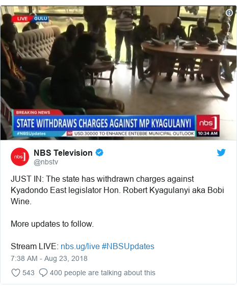 Ujumbe wa Twitter wa @nbstv: JUST IN  The state has withdrawn charges against Kyadondo East legislator Hon. Robert Kyagulanyi aka Bobi Wine. More updates to follow.Stream LIVE   #NBSUpdates
