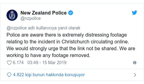 @nzpolice tarafından yapılan Twitter paylaşımı: Police are aware there is extremely distressing footage relating to the incident in Christchurch circulating online. We would strongly urge that the link not be shared. We are working to have any footage removed.