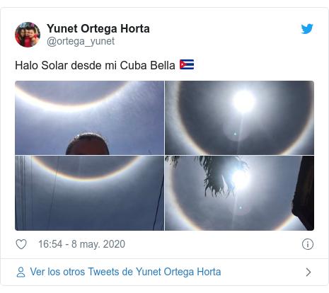 Publicación de Twitter por @ortega_yunet: Halo Solar desde mi Cuba Bella 🇨🇺