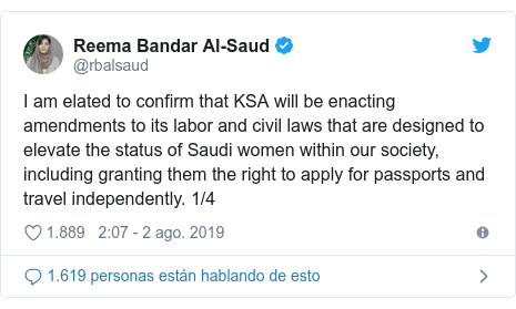 Publicación de Twitter por @rbalsaud: I am elated to confirm that KSA will be enacting amendments to its labor and civil laws that are designed to elevate the status of Saudi women within our society, including granting them the right to apply for passports and travel independently. 1/4