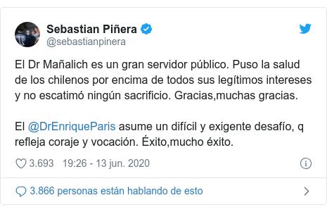Message Twitter de @sebastianpinera: le Dr Mañalich est un grand fonctionnaire.  Il a mis la santé des Chiliens au-dessus de tous leurs intérêts légitimes et n'a épargné aucun sacrifice.  Merci merci beaucoup.  @DrEnriqueParis assume un défi difficile et exigeant, qui reflète le courage et la vocation.  Succès, beaucoup de succès.