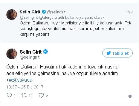 @selingirit tarafından yapılan Twitter paylaşımı: Özlem Dalkıran  Hayatımı hakikatlerin ortaya çıkmasına, adaletin yerine gelmesine, hak ve özgürlüklere adadım +#Büyükada