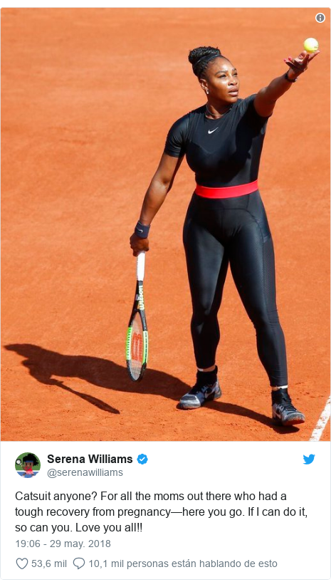 Publicación de Twitter por @serenawilliams: Catsuit anyone? For all the moms out there who had a tough recovery from pregnancy—here you go. If I can do it, so can you. Love you all!!