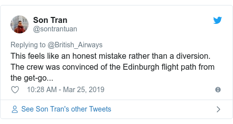 Twitter post by @sontrantuan: This feels like an honest mistake rather than a diversion. The crew was convinced of the Edinburgh flight path from the get-go...