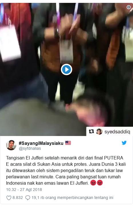 Twitter pesan oleh @syfdnalias: Tangisan El Jufferi setelah menarik diri dari final PUTERA E acara silat di Sukan Asia untuk protes. Juara Dunia 3 kali itu ditewaskan oleh sistem pengadilan teruk dan tukar law perlawanan last minute. Cara paling bangsat tuan rumah Indonesia nak kan emas lawan El Jufferi. 😡😡